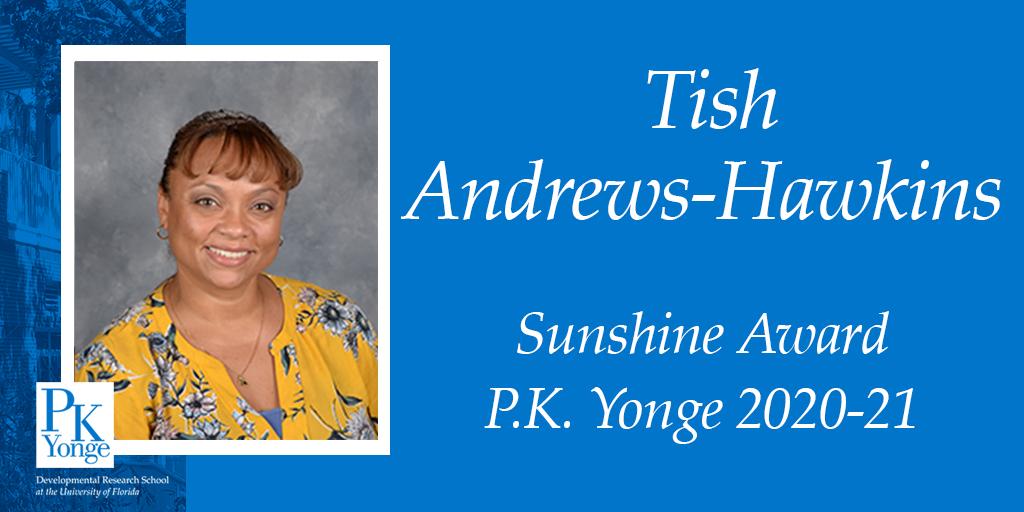 Tish Andrews-Hawkins Sunshine Award
