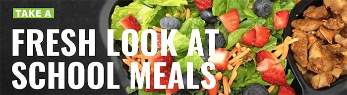 Fresh Look at School Meals